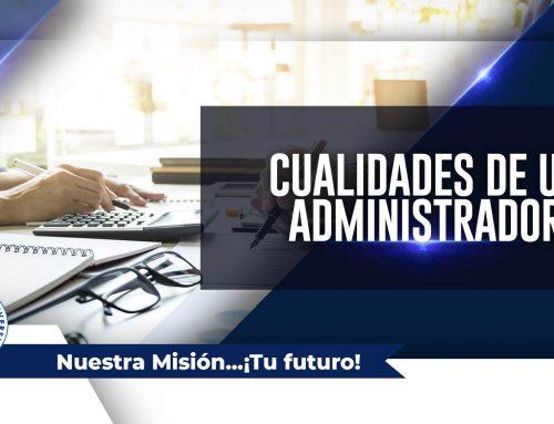 Cualidades de un administrador