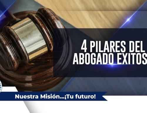 Los 4 pilares del abogado exitoso