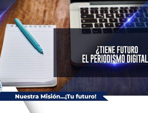 ¿Tiene futuro el Periodismo Digital?