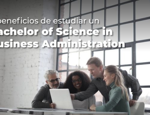 5 Beneficios de estudiar el Bachelor of Science in Business Administration